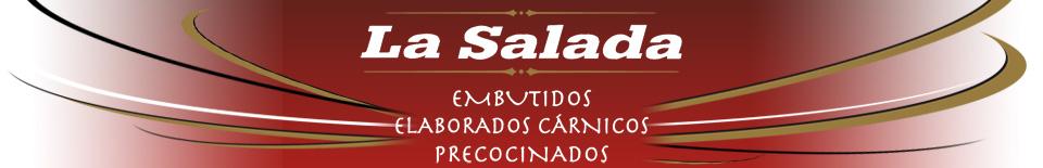 EMBUTIDOS LA SALADA
